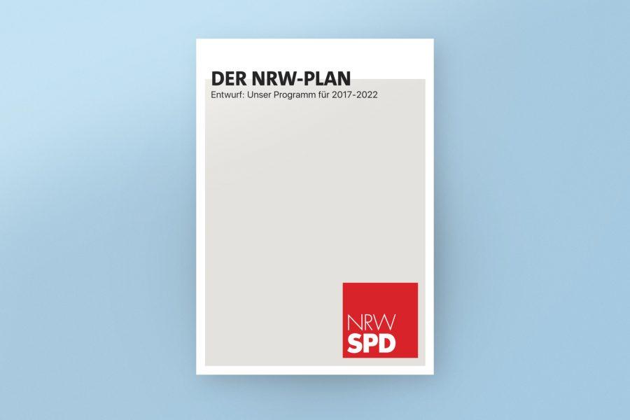 """""""Der NRW-Plan. Unser Programm für 2017 – 2022"""""""