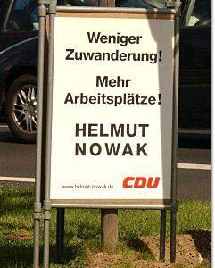 CDU Plakat  Köln Weniger Zuwanderung ! Mehr Arbeitsplätze ! Helmut Nowak