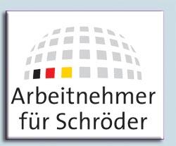 Plakat Arbeitnehmer für Schröder