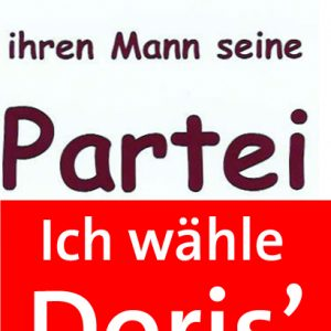 SPD-Plakat: Ich wähle Doris' ihren Mann seine Partei