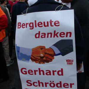 Plakat Bergleute danken Gerhard Schröder am 17. 09. 02 in Gelsenkirchen