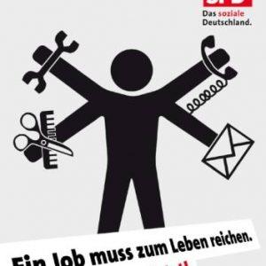 Ein Job muss zum Leben reichen. Mindestlohn jetzt!