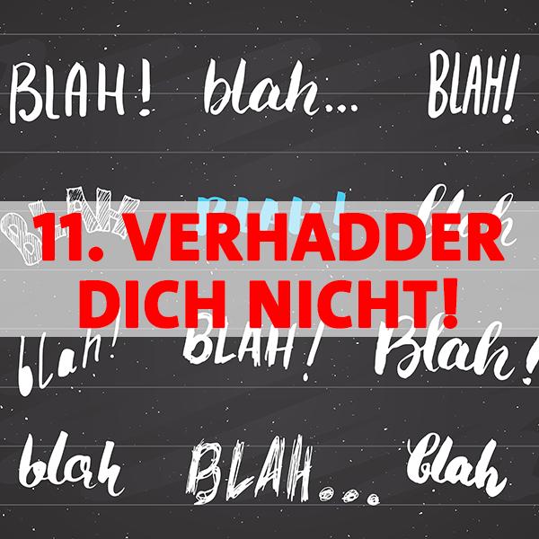 Regel 11 im Haustürwahlkampf - Verhadder Dich nicht!