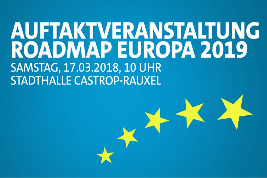 """Digitales Banner mit 5 Sternen """"Auftaktveranstaltung Roadmap Europa 2019 am Samstag den 17.3.2018 um 10 Uhr in der Stadthalle Castrop-Rauxel"""""""