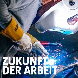 """Bild eines Schweißers und """"Zukunft der Arbeit"""" Schriftzug"""