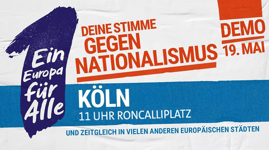 """Digitales Banner zur Demo Sternmarsch: """"Deine Stimme gegen Nationalismus"""", Köln 19. Mai, 11 Uhr Roncalliplatz"""